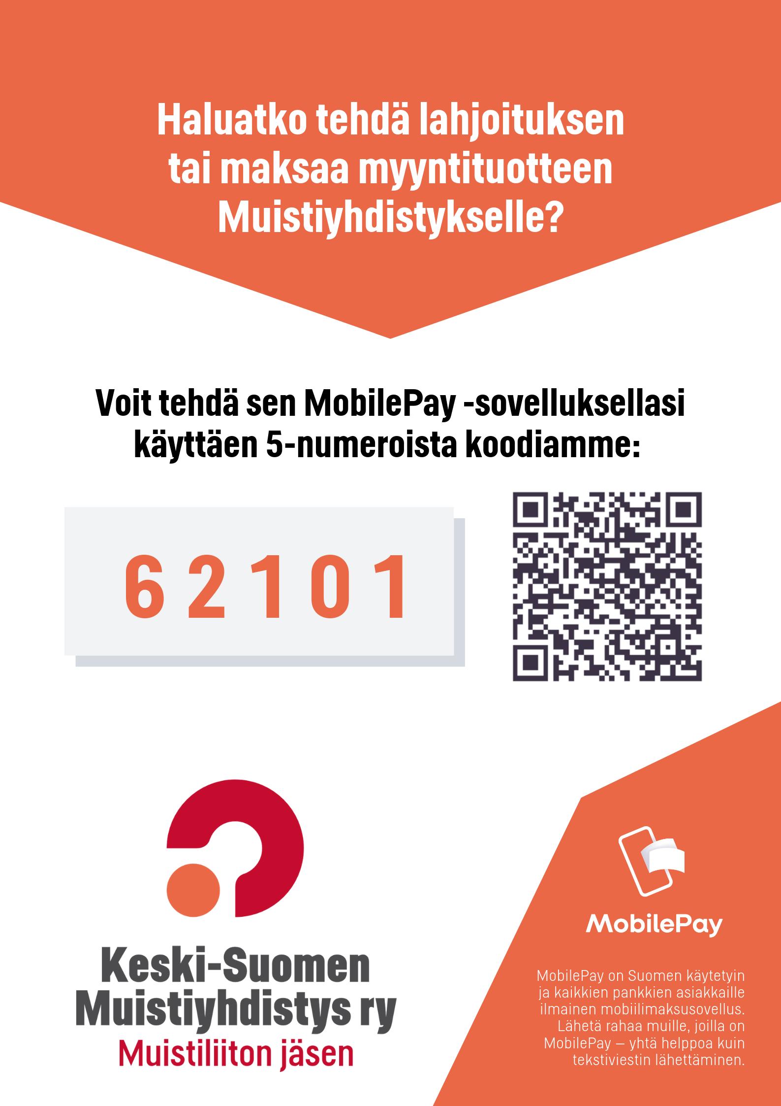 Haluatko tehdä lahjoituksen tai maksaa myyntituotteen Muistiyhdistykselle? Voit tehdä sen nyt MobilePay -sovelluksellasi käyttäen 5-numeroista koodiamme: 6 2 1 0 1.